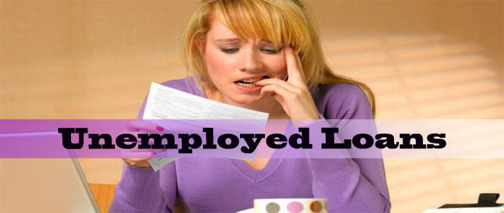 What is the Merits Associated with Loans for Unemployed?