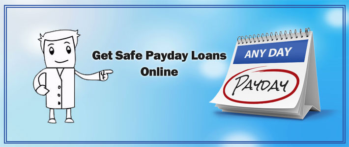 Get Safe Payday Loans Online to Enjoy the Benefits