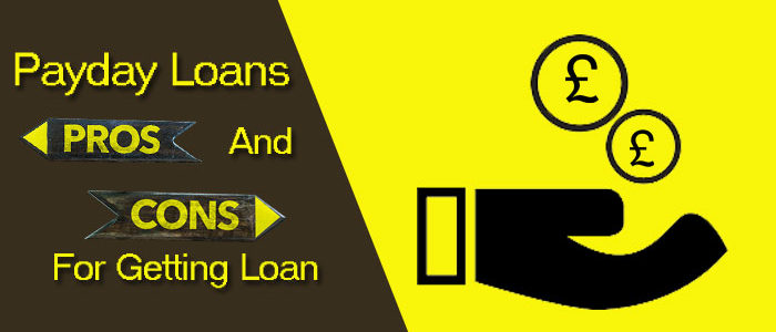Payday Loans for Bad Credit- Know the Pros & Cons