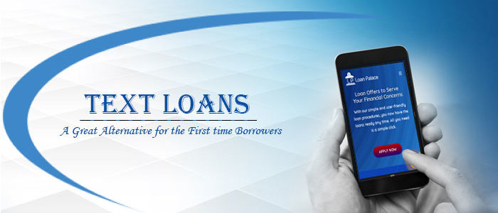 Text Loans- One Good Reason to Think of Your Desires