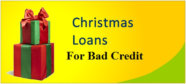 Christmas Loan With Bad Credit