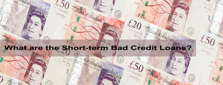 Short-term Bad Credit Loans