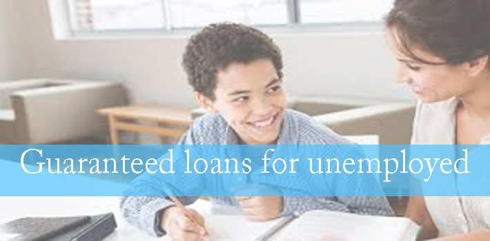 Guaranteed loans for unemployed
