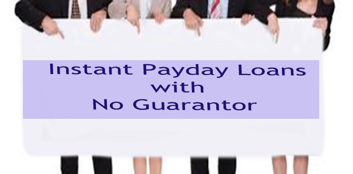 Instant-Payday-Loans-with-No-Guarantor