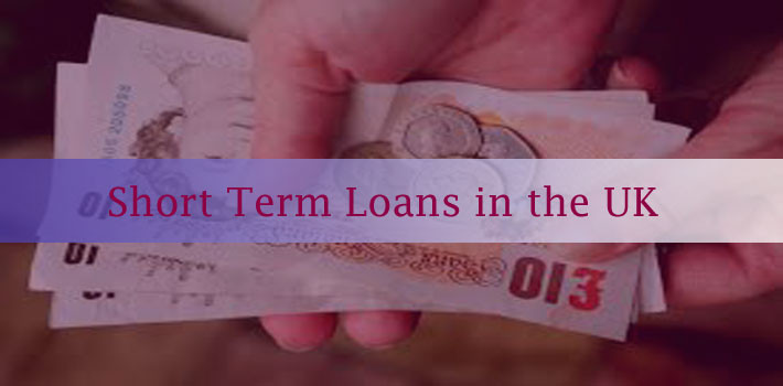 Short Term Loans in the UK