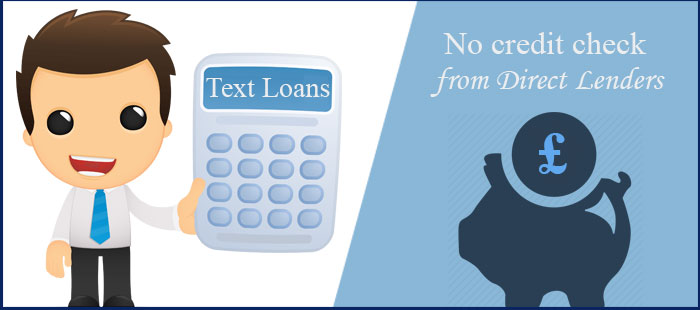 Text loans direct lenders no credit check